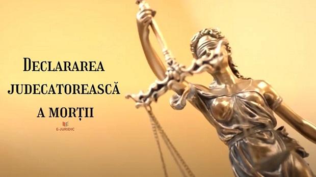 Declararea judecatoreasca a mortii