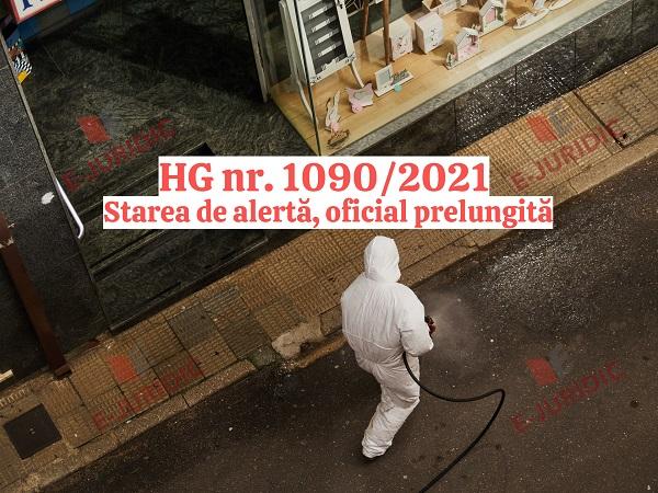 HG nr. 1090 din 2021. Starea de alerta, oficial prelungita