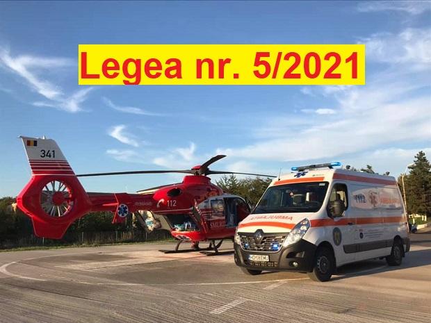 Legea nr. 5/2021 privind Statutul personalului profesionist din Serviciul de Ambulanta