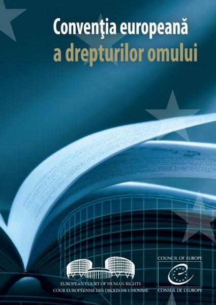 drepturile omului conventia europeana a drepturilor omului CEDO