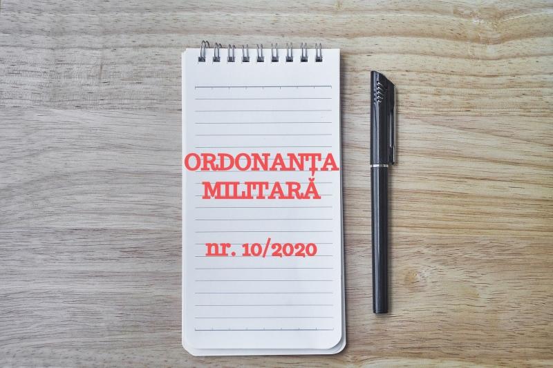 ordonanta militara nr. 10 din 2020