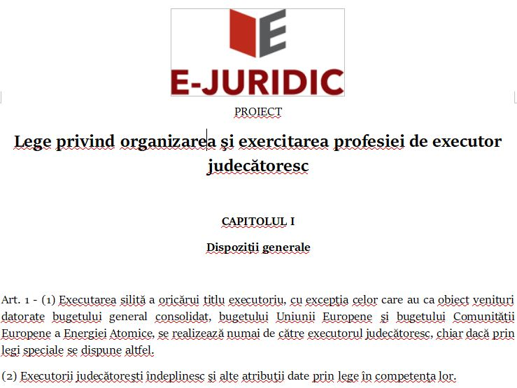 lege organizare exercitare executor judecatoresc