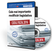 Codul fiscal 2016. Cele mai importante modificari legislative