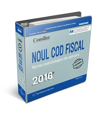 Noul Cod fiscal si Normele de Aplicare 2016 - format tiparit